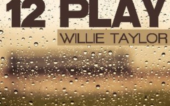 New Music from Recording Artist: Willie Taylor