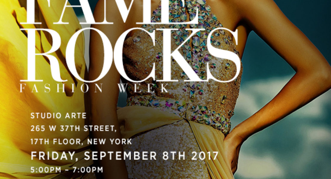 Fame Rocks Fashion Event – 9/8/2017